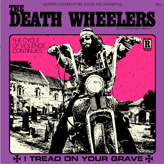 "The Death Wheelers ""I Tread on Your Grave"" will be unleashed"